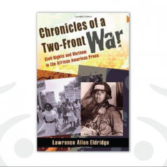 Chronicles of a Two-Front War by Lawrence Allen Eldridge
