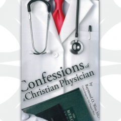Confessions of a Christian Physician by Raymond O. West
