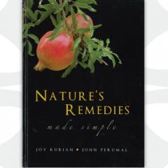 Nature's Remedies Made Simple by John Perumal and Joy Kurian